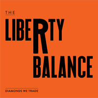 "The Libert Balance ""Diamonds We Trade"""